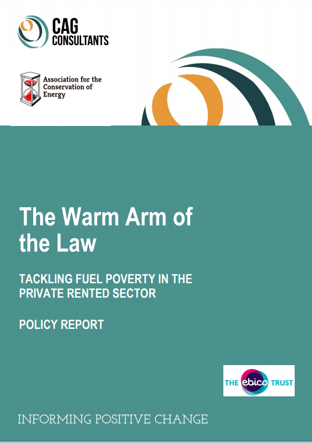 The Warm Arm of the Law – Tackling Fuel Poverty in the Private Rented Sector